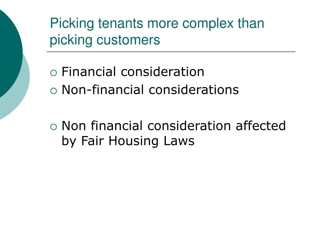 Picking tenants more complex than picking customers