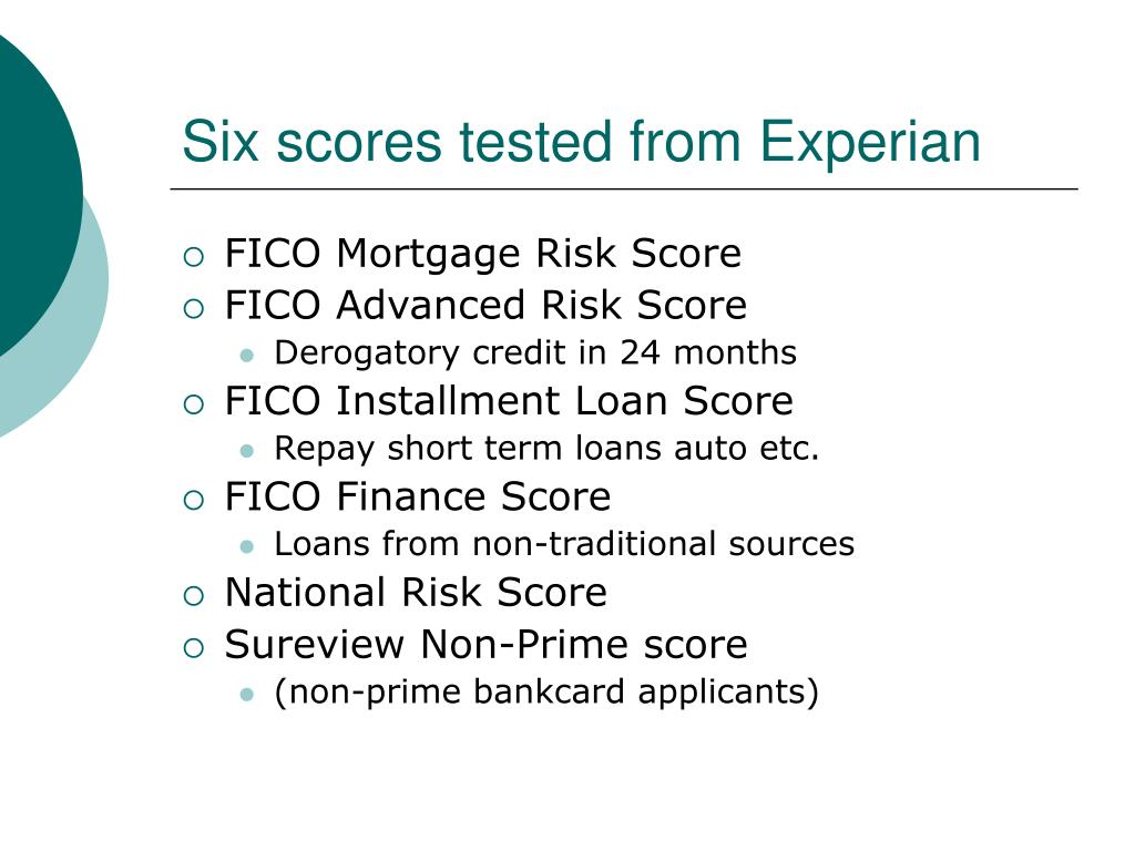 Six scores tested from Experian