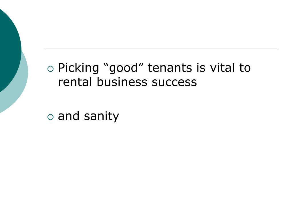 "Picking ""good"" tenants is vital to rental business success"