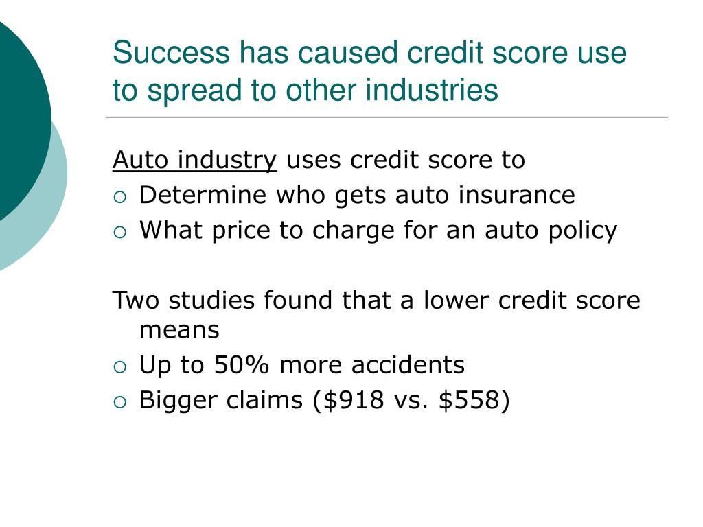 Success has caused credit score use to spread to other industries