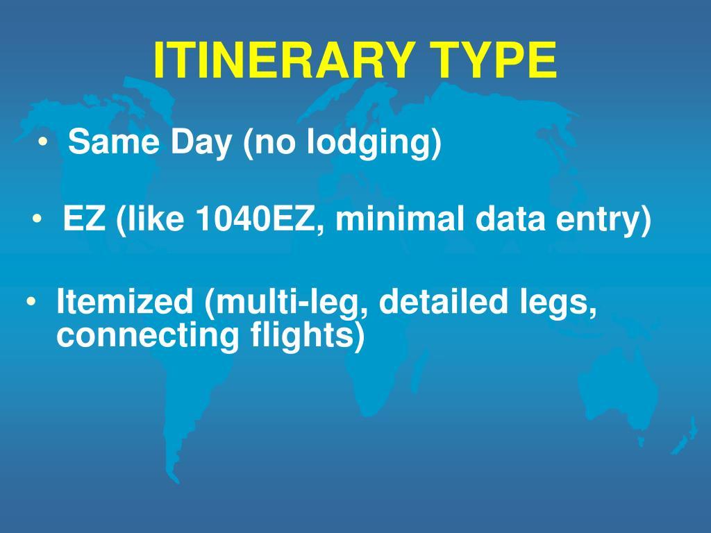 ITINERARY TYPE