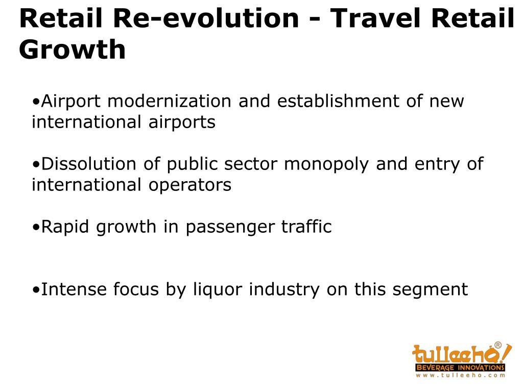 Retail Re-evolution - Travel Retail Growth