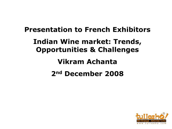 Presentation to French Exhibitors