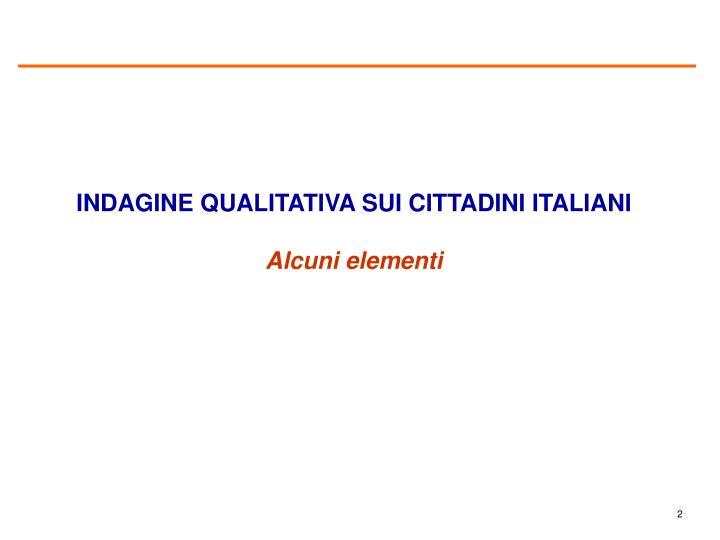 INDAGINE QUALITATIVA SUI CITTADINI ITALIANI