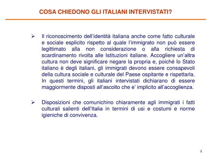 COSA CHIEDONO GLI ITALIANI INTERVISTATI?