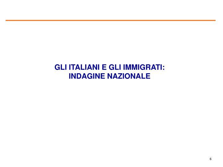 GLI ITALIANI E GLI IMMIGRATI: