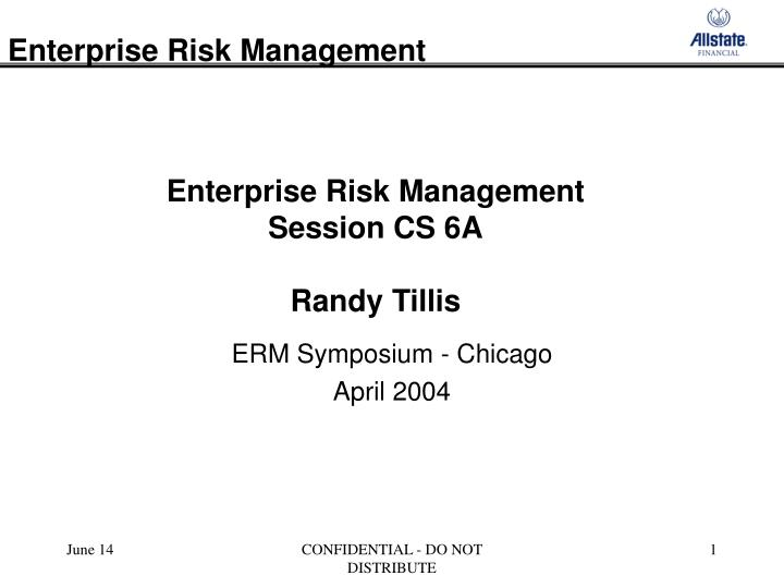 Enterprise risk management session cs 6a randy tillis