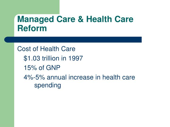 Managed care health care reform l.jpg