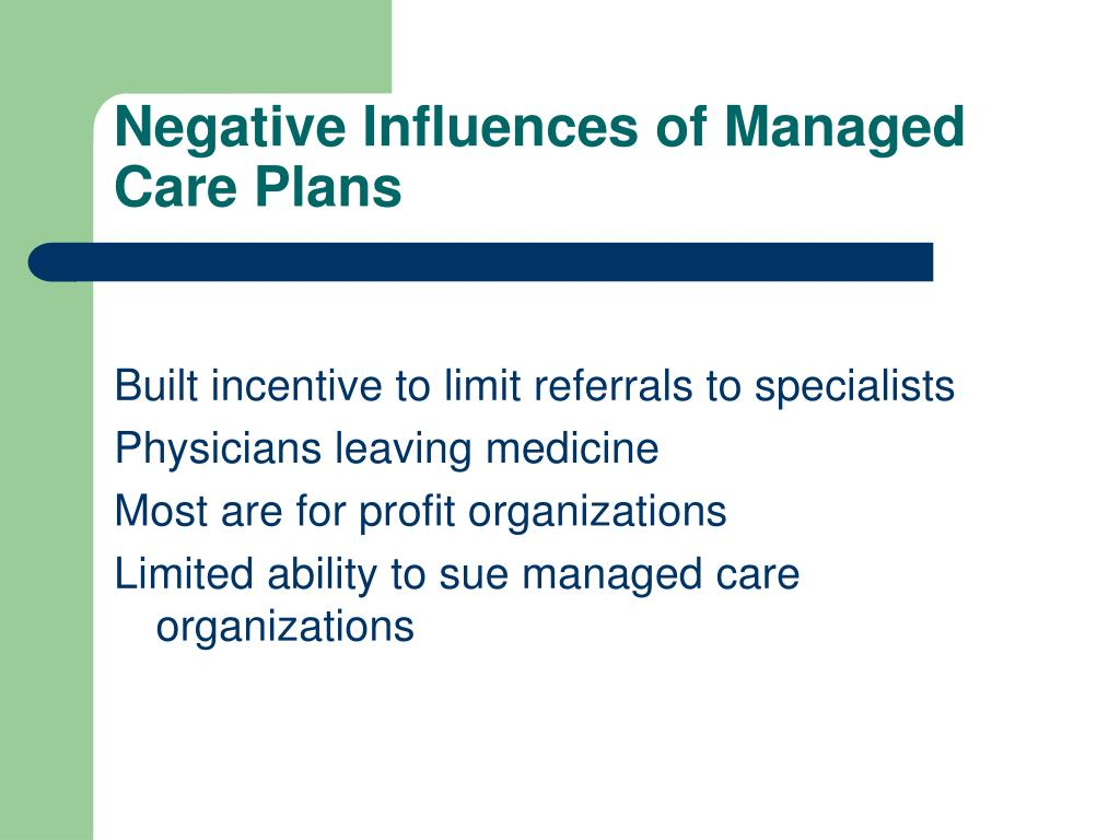 Negative Influences of Managed Care Plans