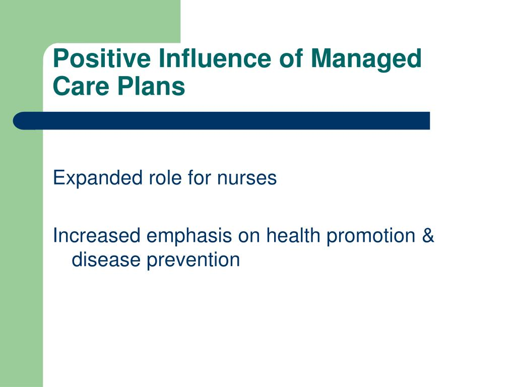 Positive Influence of Managed Care Plans