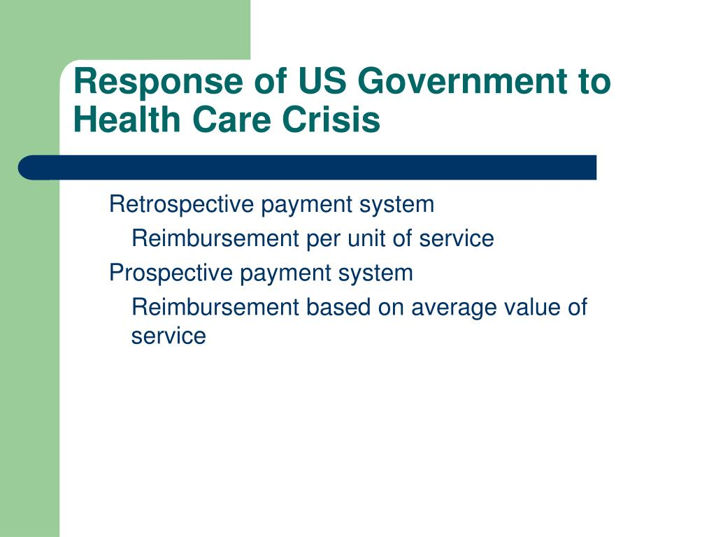 Response of US Government to Health Care Crisis