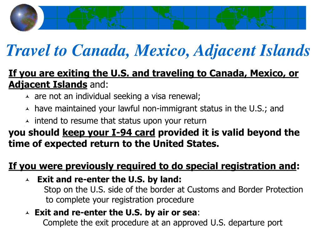 Travel to Canada, Mexico, Adjacent Islands