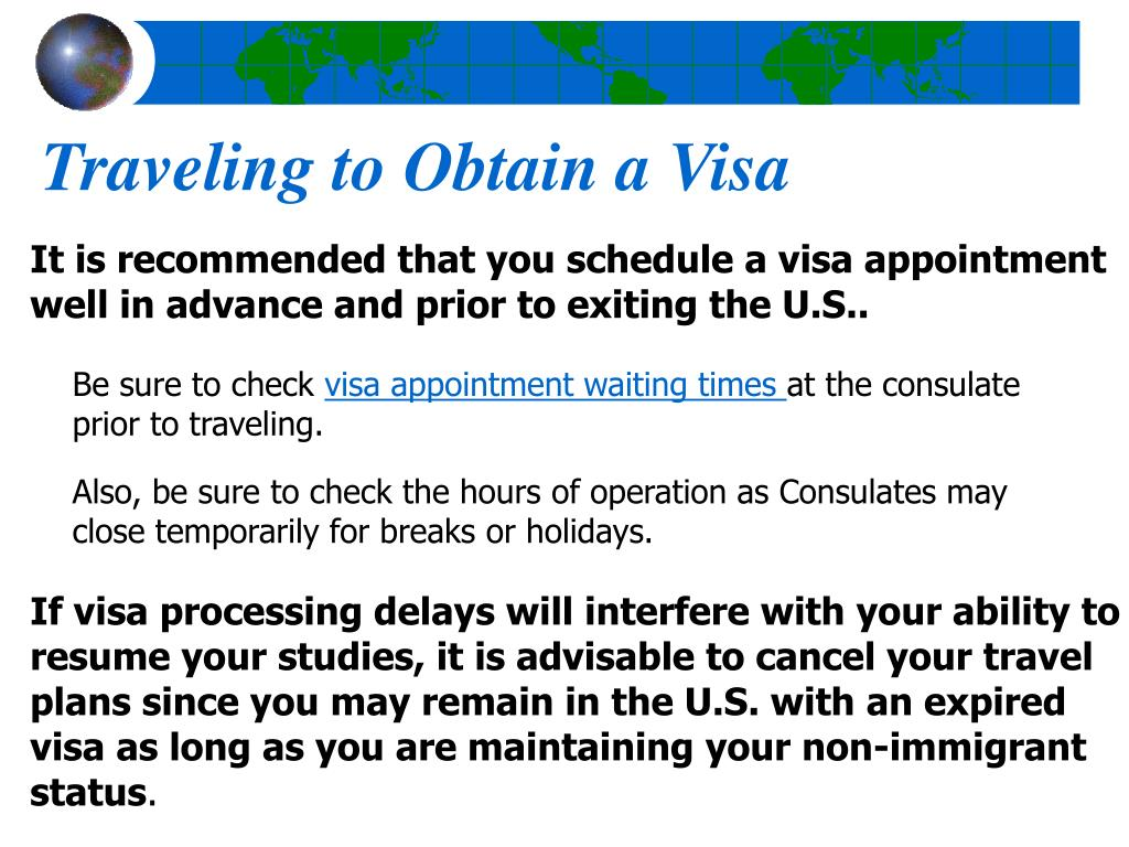 Traveling to Obtain a Visa