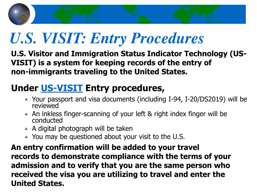 U.S. VISIT: Entry Procedures