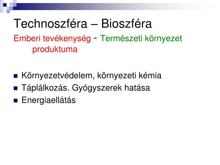 Technoszfra  Bioszfra
