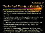 summary of technical barriers panel 12
