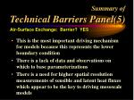 summary of technical barriers panel 5