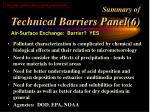 summary of technical barriers panel 6