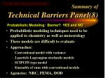 summary of technical barriers panel 8