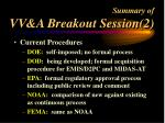 summary of vv a breakout session 2