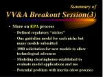 summary of vv a breakout session 3