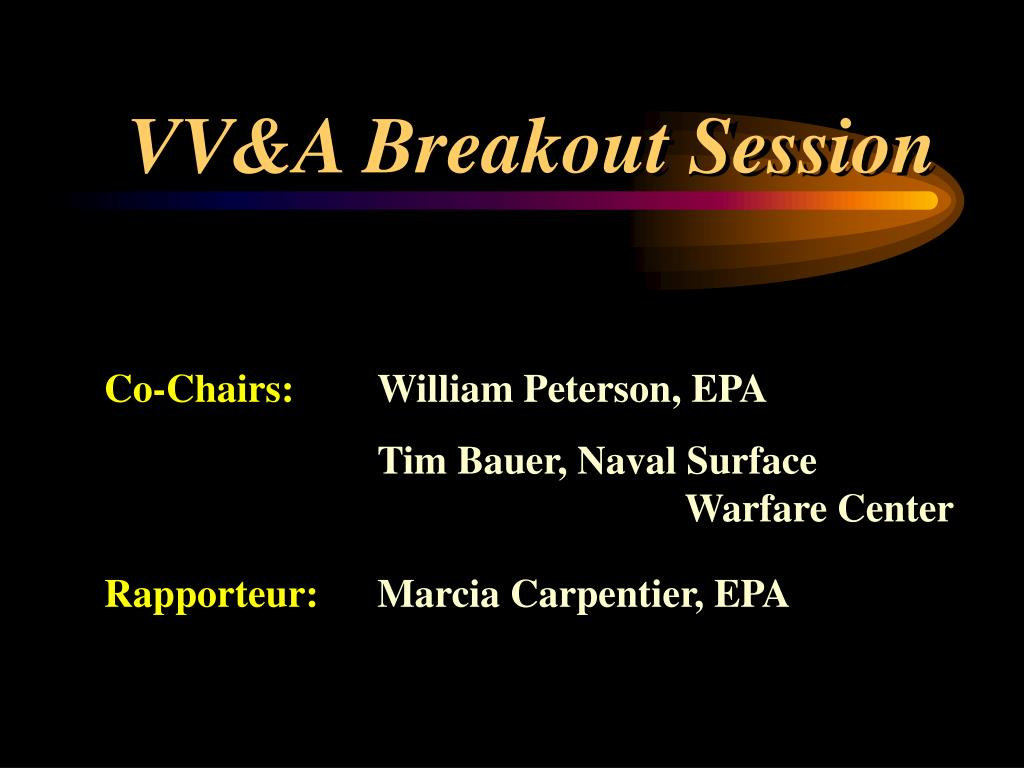 VV&A Breakout Session