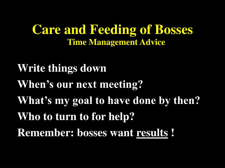 Care and Feeding of Bosses
