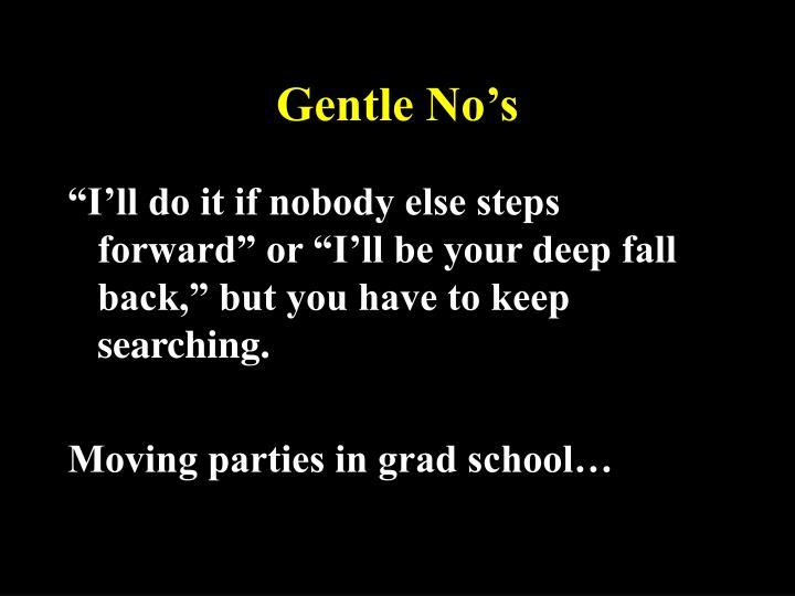 Gentle No's