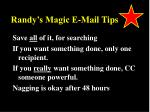 randy s magic e mail tips