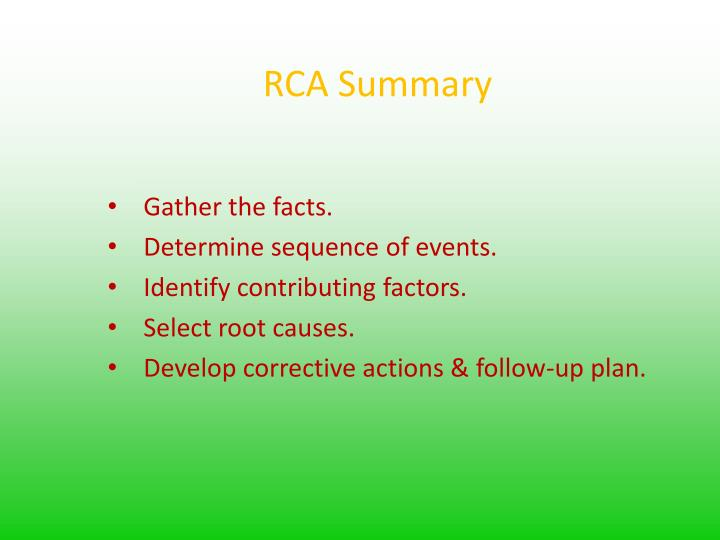 RCA Summary