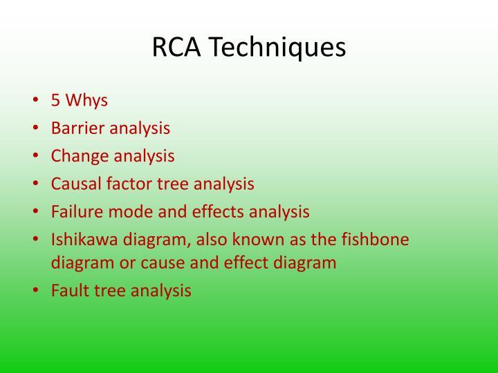 RCA Techniques