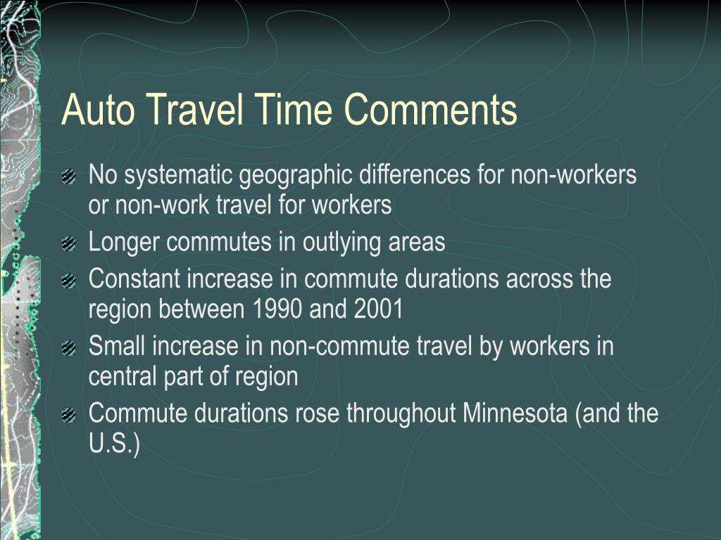 Auto Travel Time Comments
