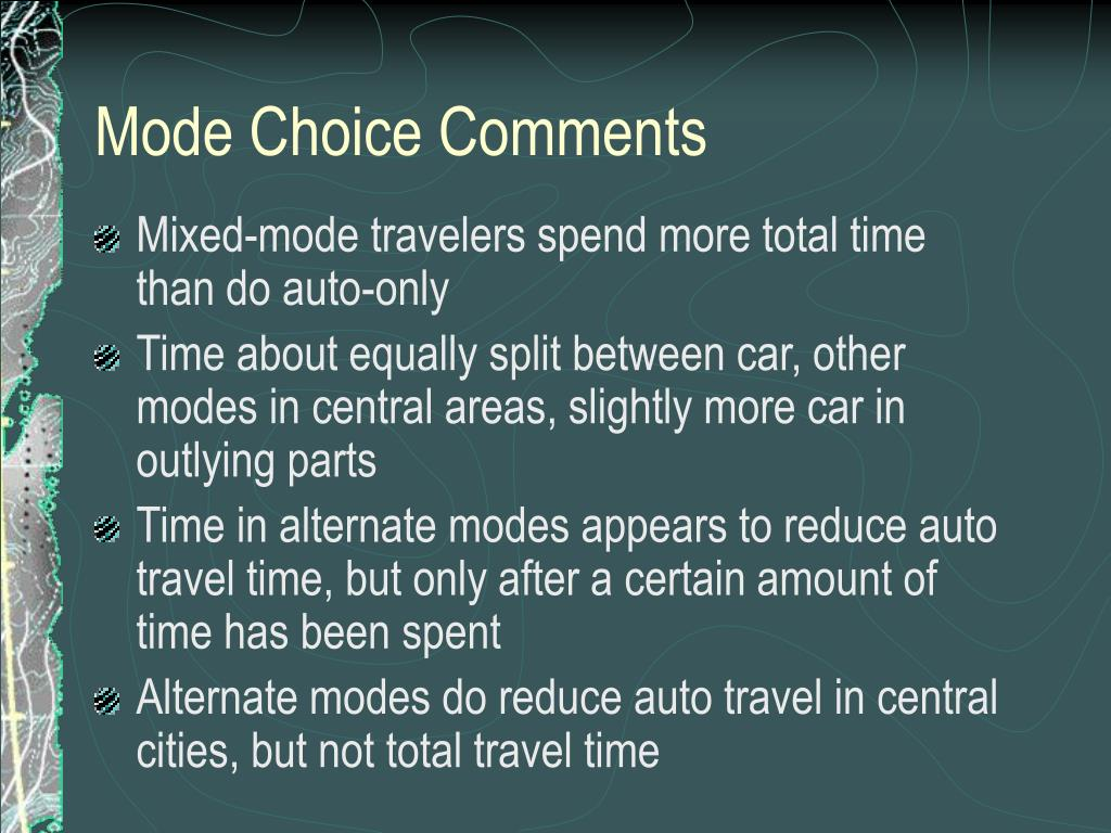 Mode Choice Comments