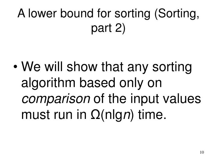A lower bound for sorting (Sorting, part 2)