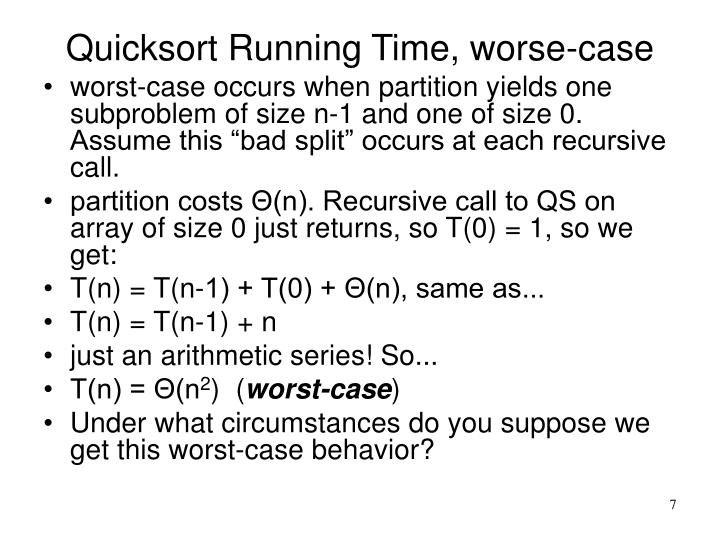 Quicksort Running Time, worse-case