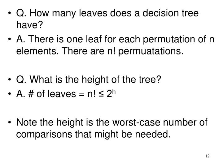 Q. How many leaves does a decision tree have?