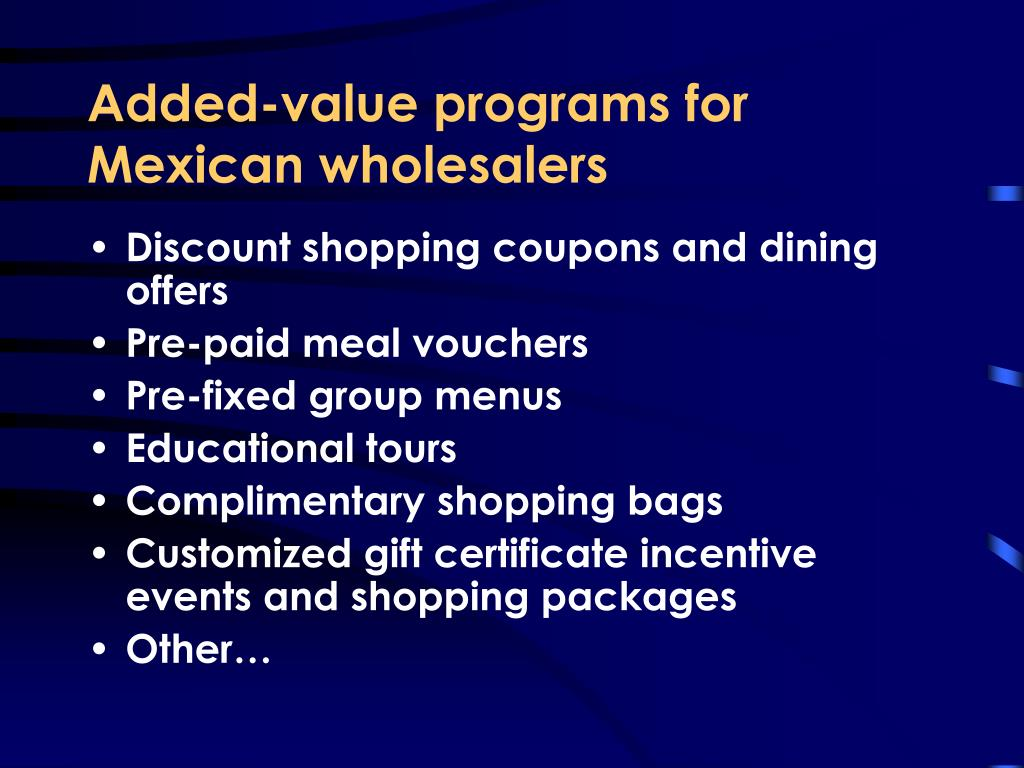 Added-value programs for Mexican wholesalers