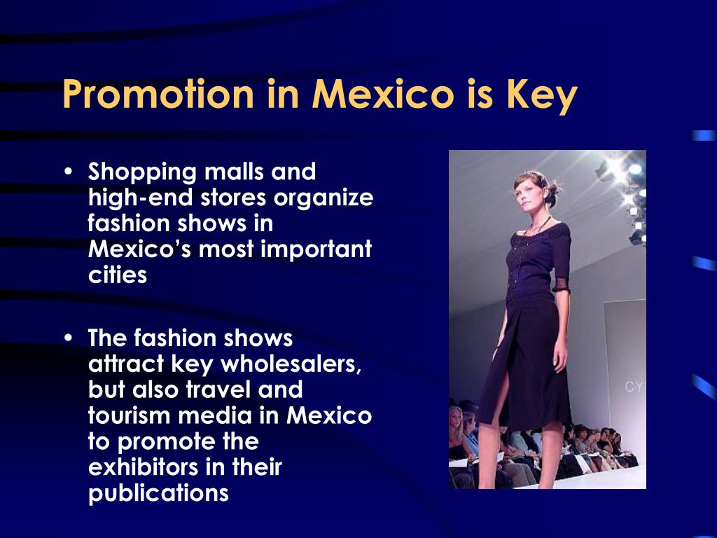 Promotion in Mexico is Key
