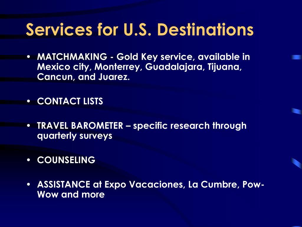 Services for U.S. Destinations