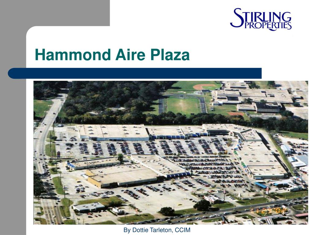Hammond Aire Plaza