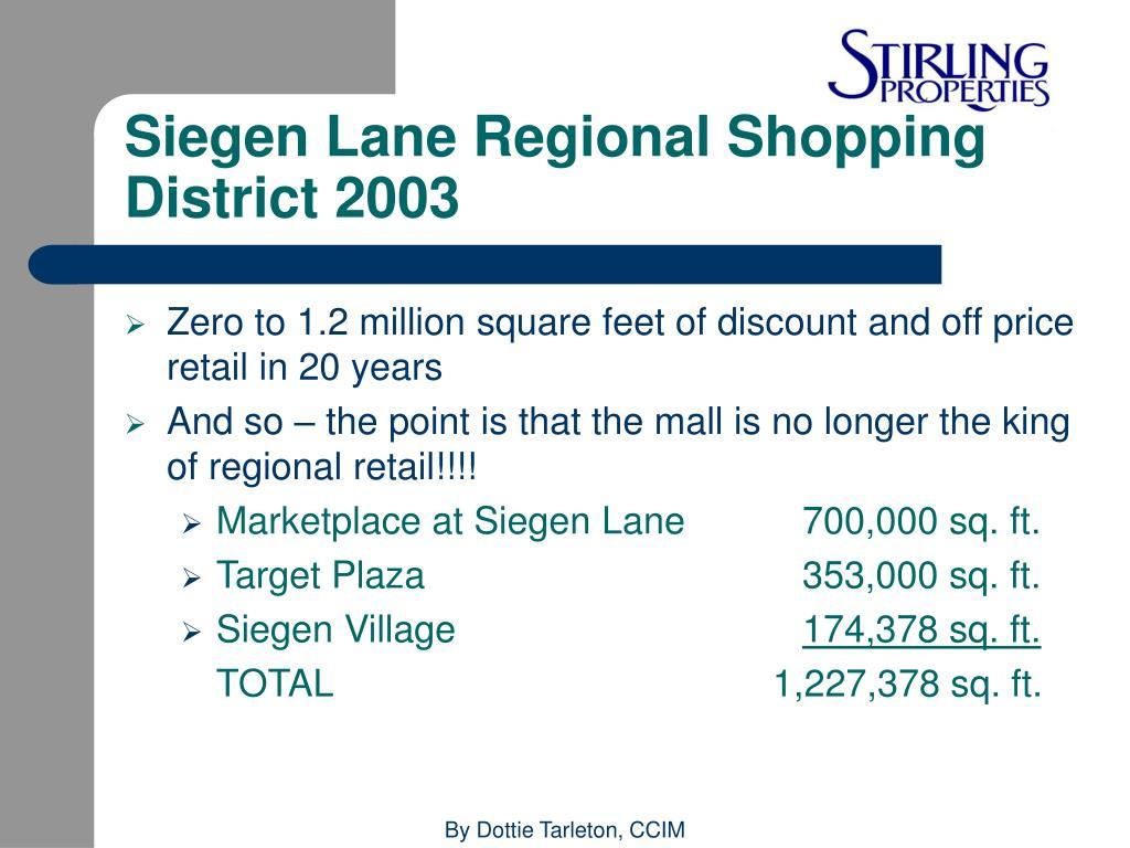 Siegen Lane Regional Shopping District 2003