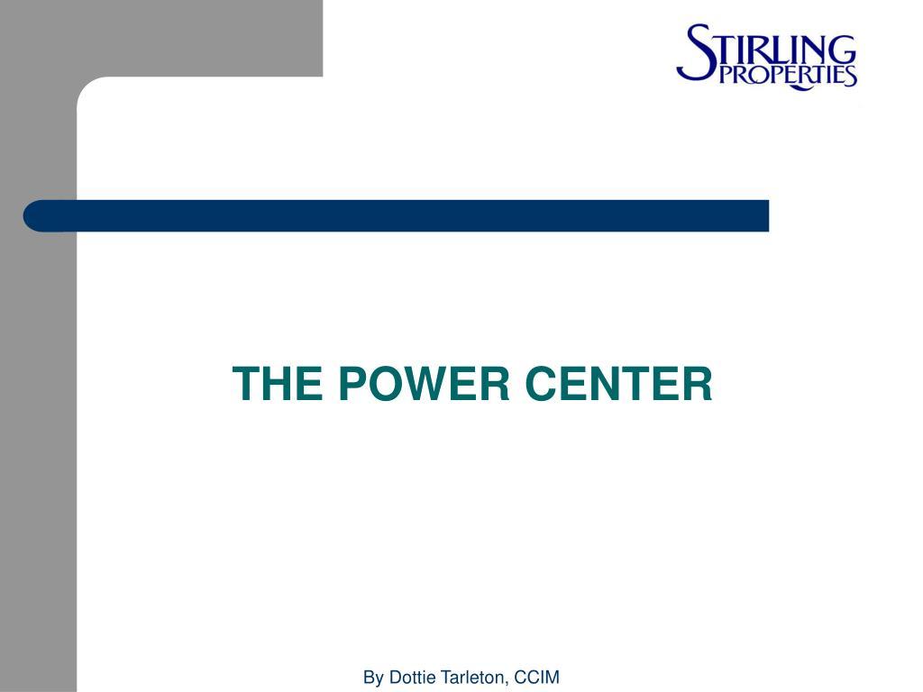 THE POWER CENTER