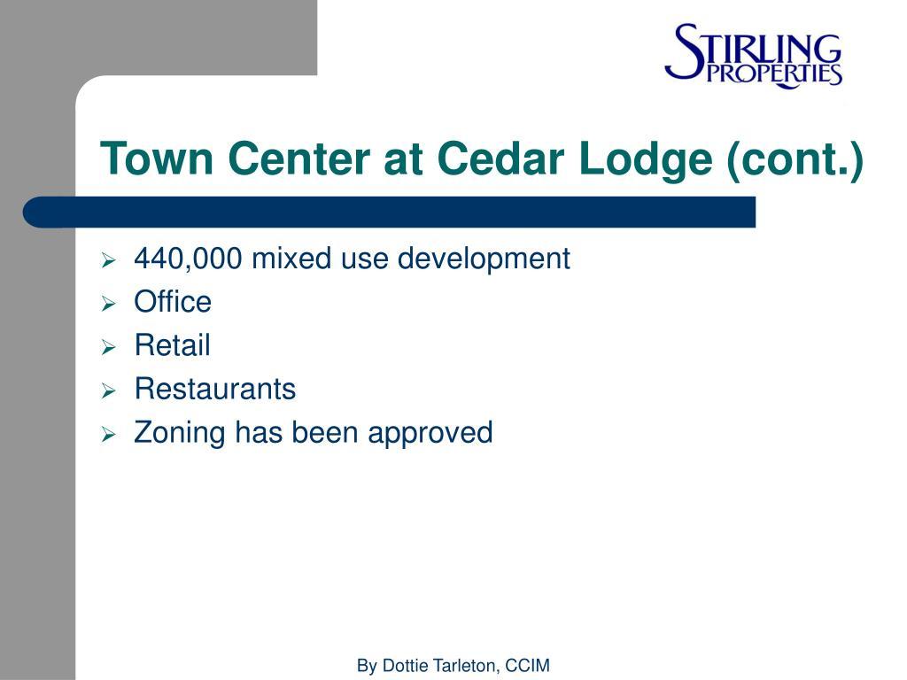 Town Center at Cedar Lodge (cont.)