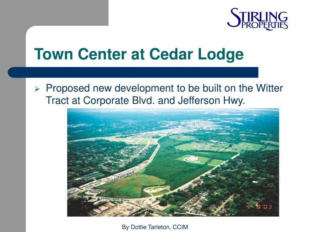 Town Center at Cedar Lodge