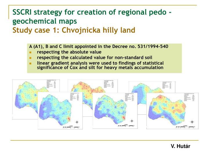 SSCRI strategy for creation of regional pedo -geochemical maps