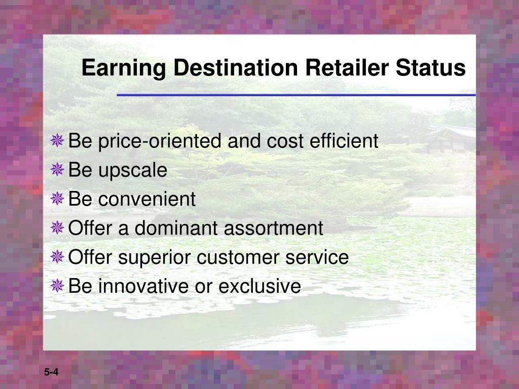 Earning Destination Retailer Status