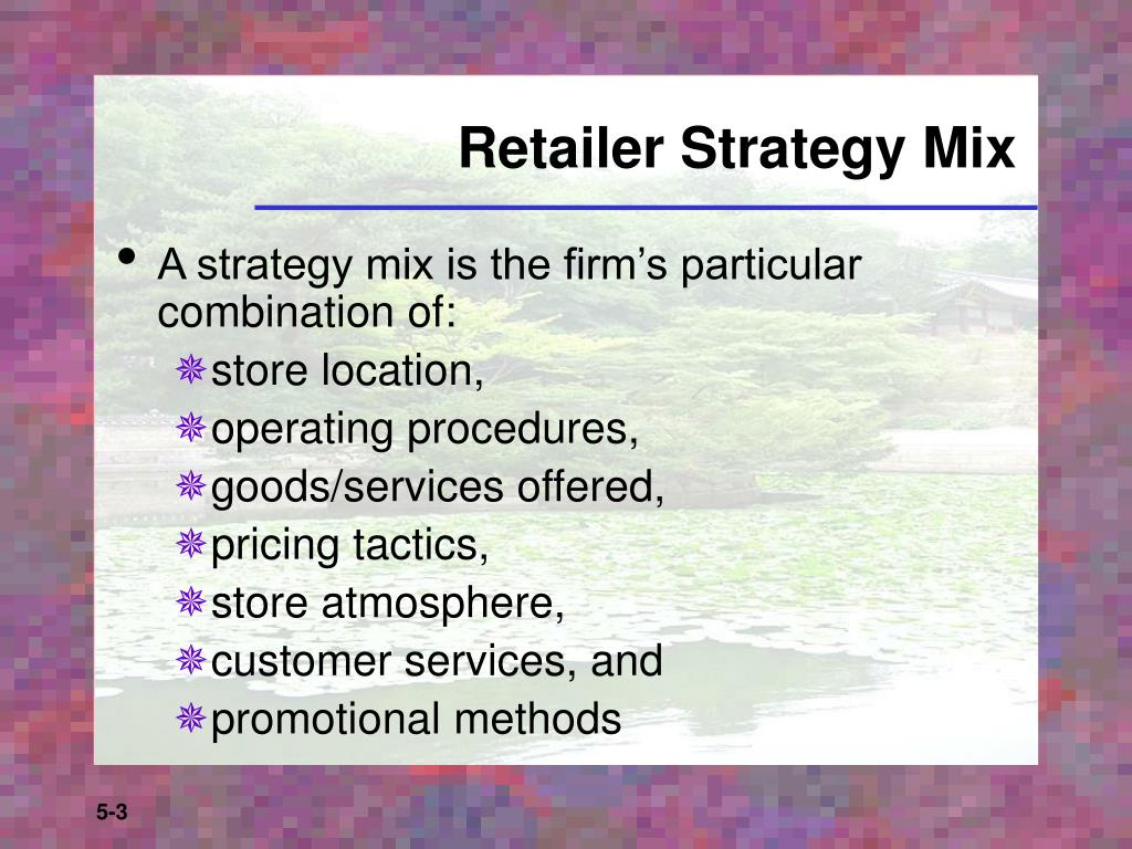 Retailer Strategy Mix