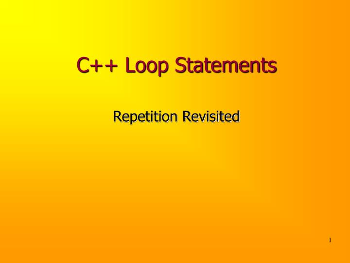 C++ Loop Statements