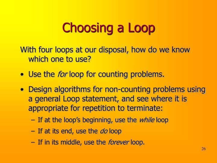 Choosing a Loop