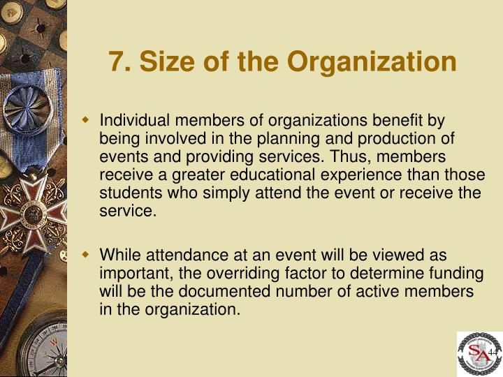 7. Size of the Organization